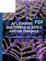 (African Histories and Modernities) Abimbola Adelakun, Toyin Falola - Art, Creativity, and Politics in Africa and the Diaspora-Palgrave Macmillan (2018).pdf
