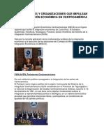 INSTITUCIONES Y ORGANIZACIONES QUE IMPULSAN LA INTEGRACIÓN ECONÓMICA EN CENTROAMÉRICA.docx