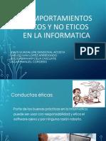 COMPORTAMIENTOS ETICOS Y NO ETICOS EN LA INFORMATICA.pptx