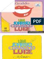 Um Sorriso Chama Do Luiz