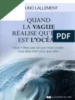 Bruno Lallement - Quand la vague réalise qu'elle est l'océan.pdf