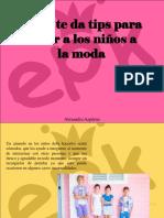 Alexandra Azpúrua - EPK te da tips para vestir a los niños a lamoda