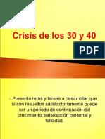 crisis 30 - 40