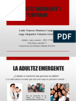 La Adultez Emergente y Temprana