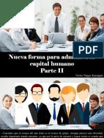 Víctor Vargas Irausquín - Nueva Forma Para Administrar Capital Humano, Parte II