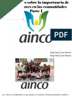 Edgar Raúl Leoni Moreno - Diez Razones Sobre La Importancia de Aplicar Valores en Las Comunidades, Parte I