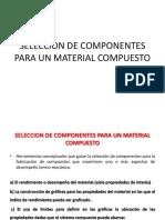 SELECCION-DE-COMPONENTES-PARA-UN-MATERIAL-COMPUESTO-2017-1.pptx