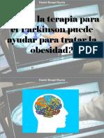 Daniel Rangel Barón - ¿Cómo La Terapia Para El Parkinson Puede Ayudar Para Tratar La Obesidad?