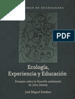 Ecología, Experiencia y Educación. Miguel Esteban