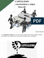 Nestor Chayelle - Capitalismo, Qué Es, Características y Origen, Parte III