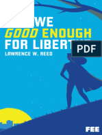 Are We Good Enough For Liberty by Lawrence W. Reed