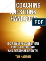 Tim Hanson, Sara Stephens - The Coaching Questions Handbook_ 150 Powerful Questions for Life Coaching and Personal Growth (powerful questions, coaching questions, life coach, life coaching ) (Volume 1)