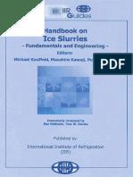 ed._ Michael Kauffeld .... - Handbook on ice slurries _ fundamentals and engineering.pdf