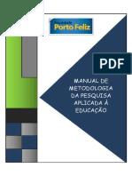 Manual de Metodologia Da Pesquisa Aplicada à Educação - Almeida & Leite 2016