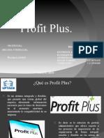 Profit Plus.
