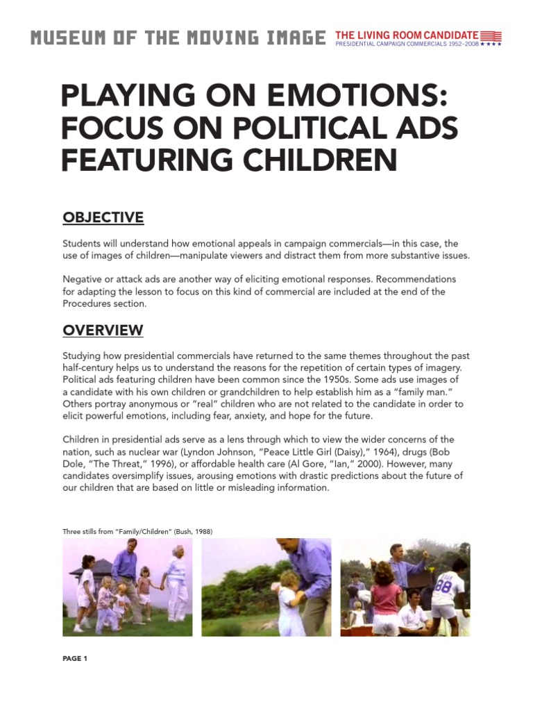 PLAYING ON EMOTIONS FOCUS POLITICAL ADS FEATURING CHILDREN
