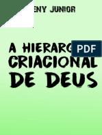 A hierarqui Criacional de Deus