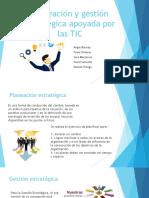 Planeación y gestión estratégica apoyada por las TIC.pptx