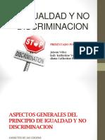 EXPOSICION IGULADAD Y NO DISCRIMINACON md.ppt
