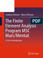 Andreas Öchsner, Marco Öchsner (auth.) - The Finite Element Analysis Program MSC Marc_Mentat_ A First Introduction-Springer Singapore (2016).pdf