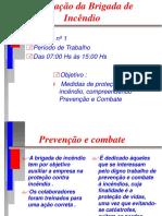 BRIGADA de INCÊNDIO - Apresentação PowerPoint