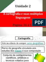 Unidade 2 – Cartografia e Suas Multiplas Linguages 1 Ano 1 Bimestre - Cópia