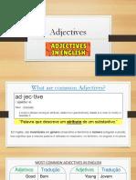 Aula 7 - Adjetivos Comuns, Expressando Opiniões, Datas