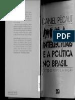 Pecaut, Daniel_Intelectuais e politica no Brasil.pdf