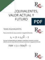 TASAS EQUIVALENTES y Valor Actual y Futuro