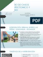 Estudio de Caso, Proyecto Urbano, Las Peñas, Arquitectonico Palacio de Don Luis Cueva