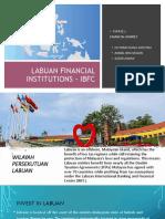 LABUAN IBFC FINANCIAL MARKET.pptx