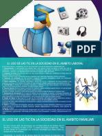 Proyecto integrador Las TIC en la sociedad.pptx