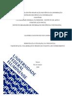Democracia e Cidadania na Web Social - Leandro Cianconi - Mestrado em Ciência da Informação - UFF - 256p
