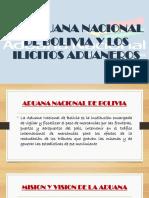 LA ADUANA NACIONAL DE BOLIVIA Y LOS ILICITOS.pptx