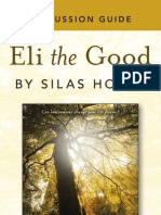 Eli the Good Discussion Guide