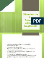Situación de los Desechos solidos en Guatemala.pptm.pdf