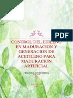 CONTROL DEL ETILENO EN MADURACION Y GENERACION DE ACETILENO PARA MADURACION ARTIFICIAL