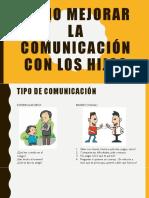 COMO MEJORAR LA COMUNICACIÓN CON LOS HIJOS.pptx