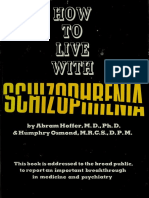 How to Live With Schizophrenia - Hoffer, Abram, 1917