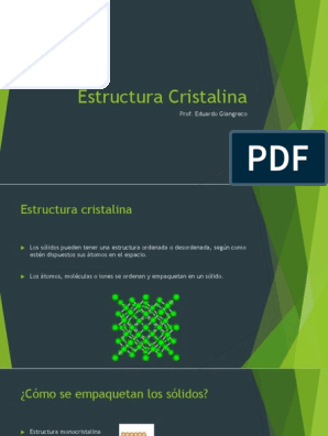 Estructura Cristalina Prof Eduardo Giangreco Estructura