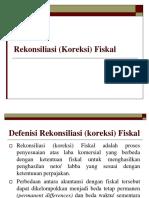 (10) Rekonsiliasi (Koreksi) Fiskal