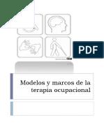 Modelos y Marcos de Terapia Ocupacional