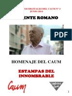 Vicente Romano. Homenaje Del Caum. Estampas Del Innombrable.