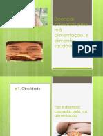 Doenças causadas pela má alimentação, e alimentos.pptx