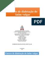 Fatores de Dialetação do Latim Vulgar