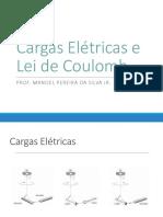 Cargas Elétricas e Lei de Coulomb.pptx