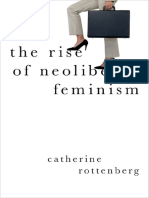 Catherine Rottenberg - The Rise of Neoliberal Feminism (Heretical Thought) (2018, Oxford University Press).pdf
