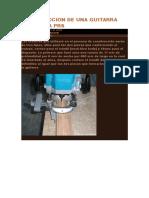 CONSTRUCCION DE UNA GUITARRA ELECTRICA PRS.doc