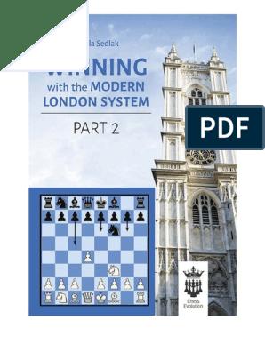 Winning With The Modern London System 2 PDF pdf | Chess