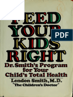 Feed Your Kids Right  _ Dr. Smith's Program - Smith, Lendon H., 1921